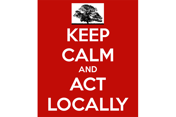 Keep Calm And Act Locally